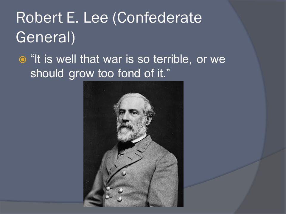 Robert E. Lee (Confederate General)
