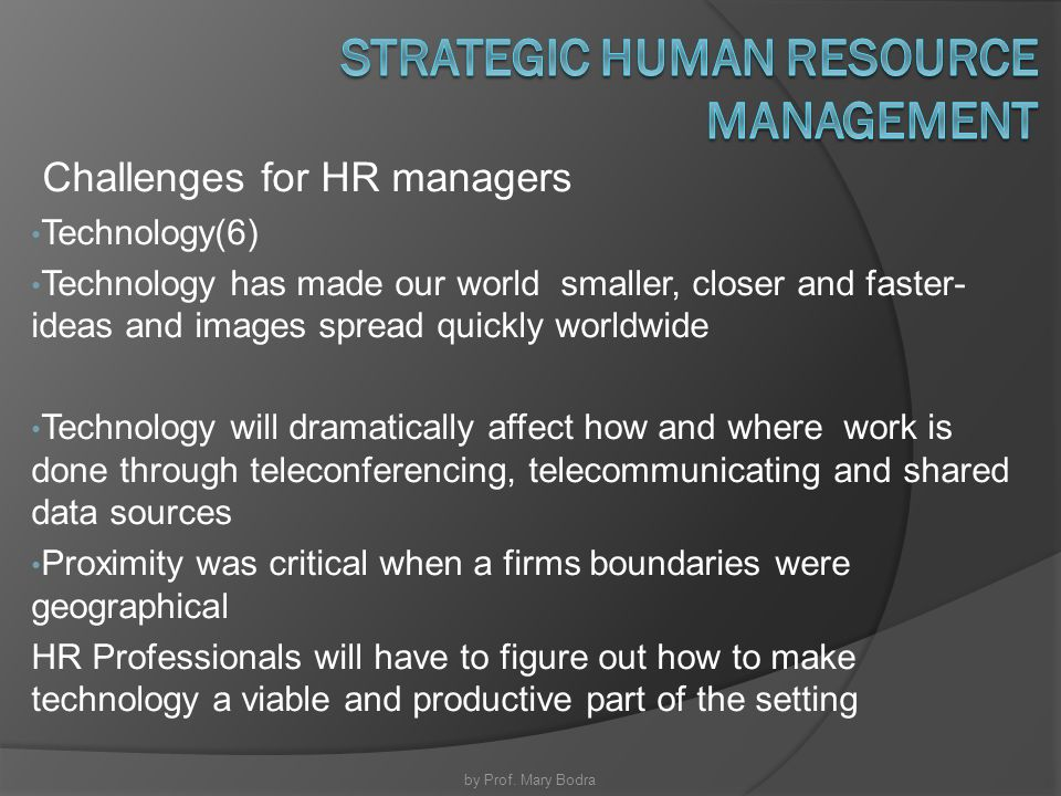 """challenges of strategic human resource management Aghazadeh, s (1999), human resource management:  strategic leaders for the new millennium,  2 responses to """"challenges facing management practice."""