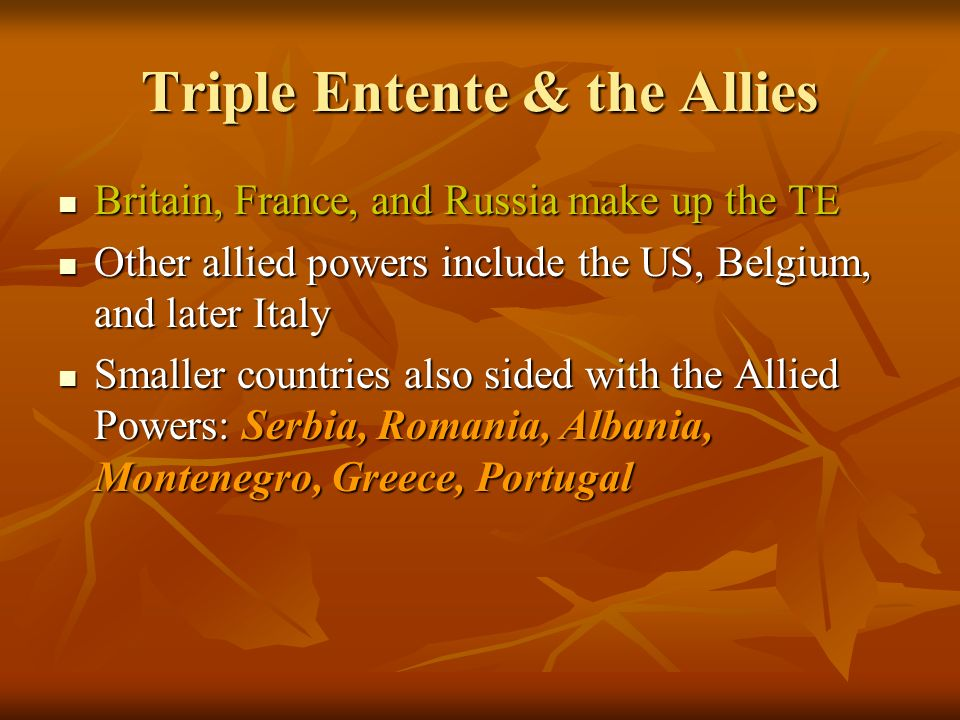 Triple Entente & the Allies