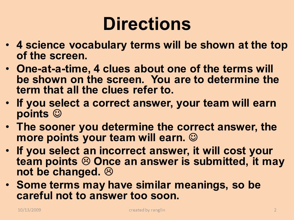 Directions 4 science vocabulary terms will be shown at the top of the screen.