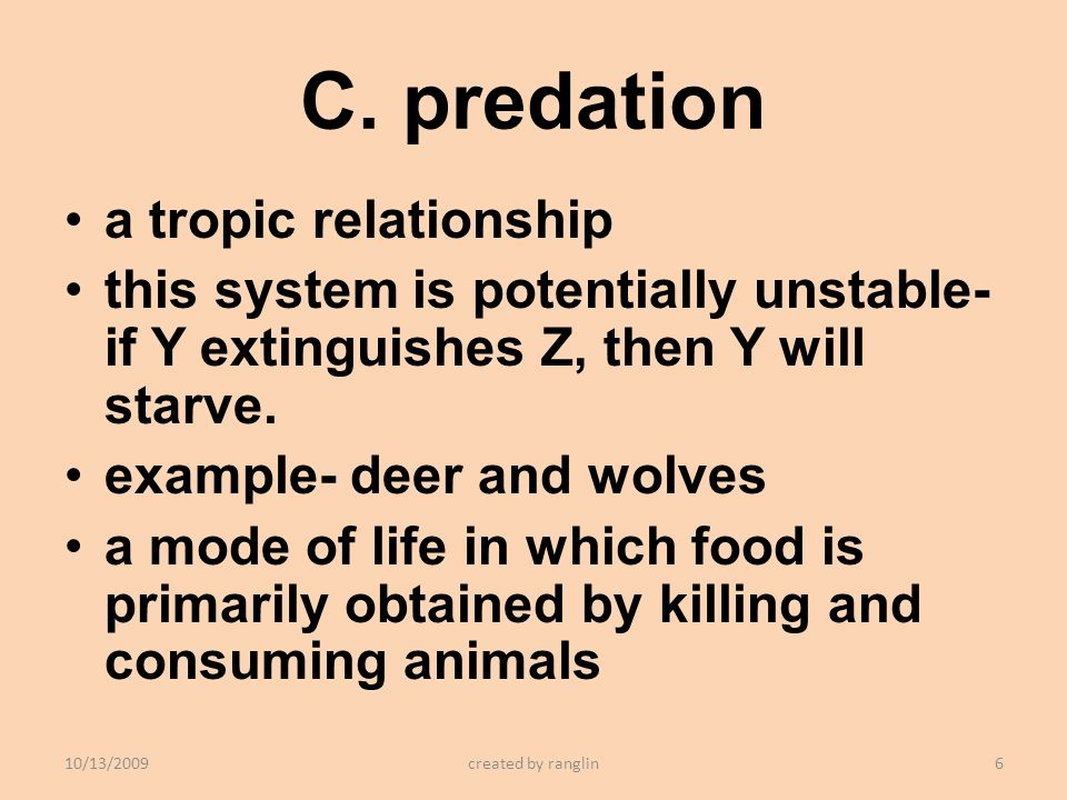 C. predation a tropic relationship