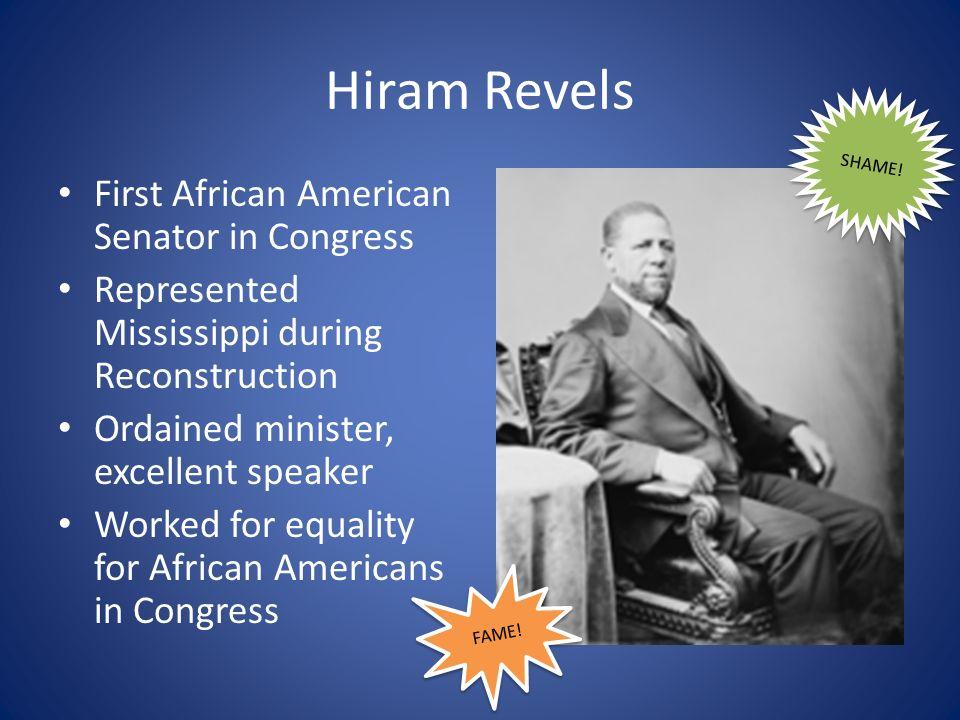 Hiram Revels First African American Senator in Congress