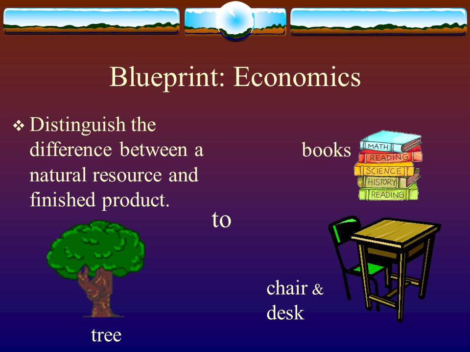 Blueprint: Economics to