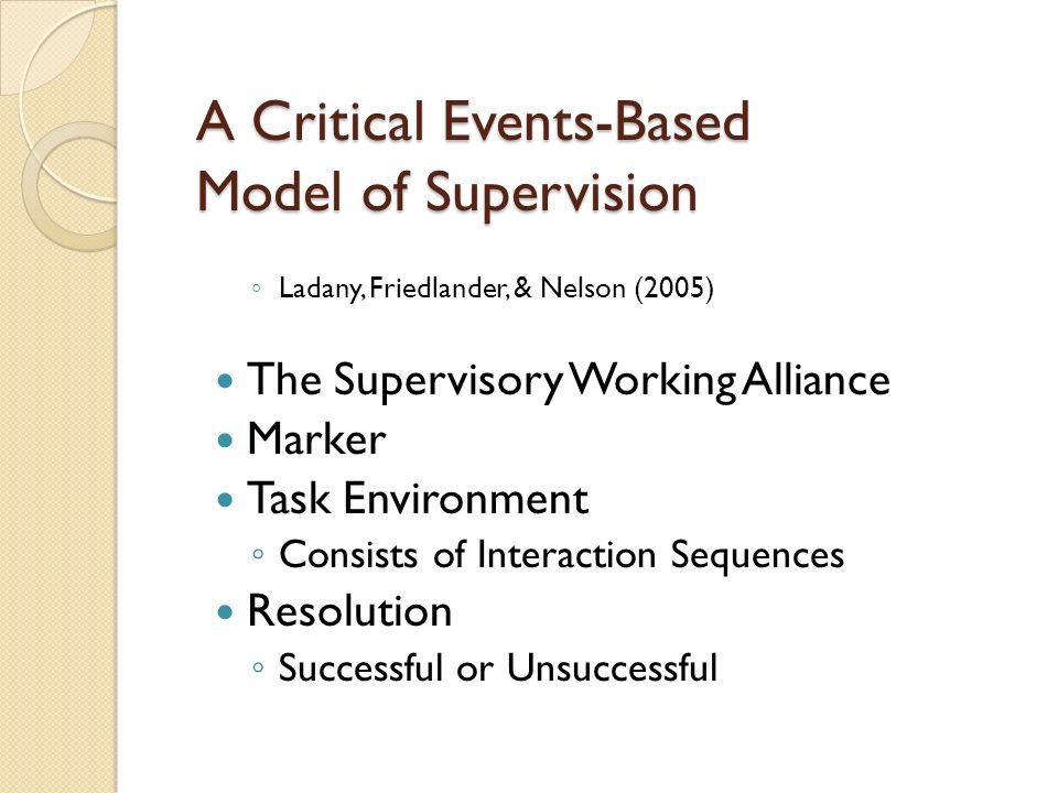 A Critical Events-Based Model of Supervision