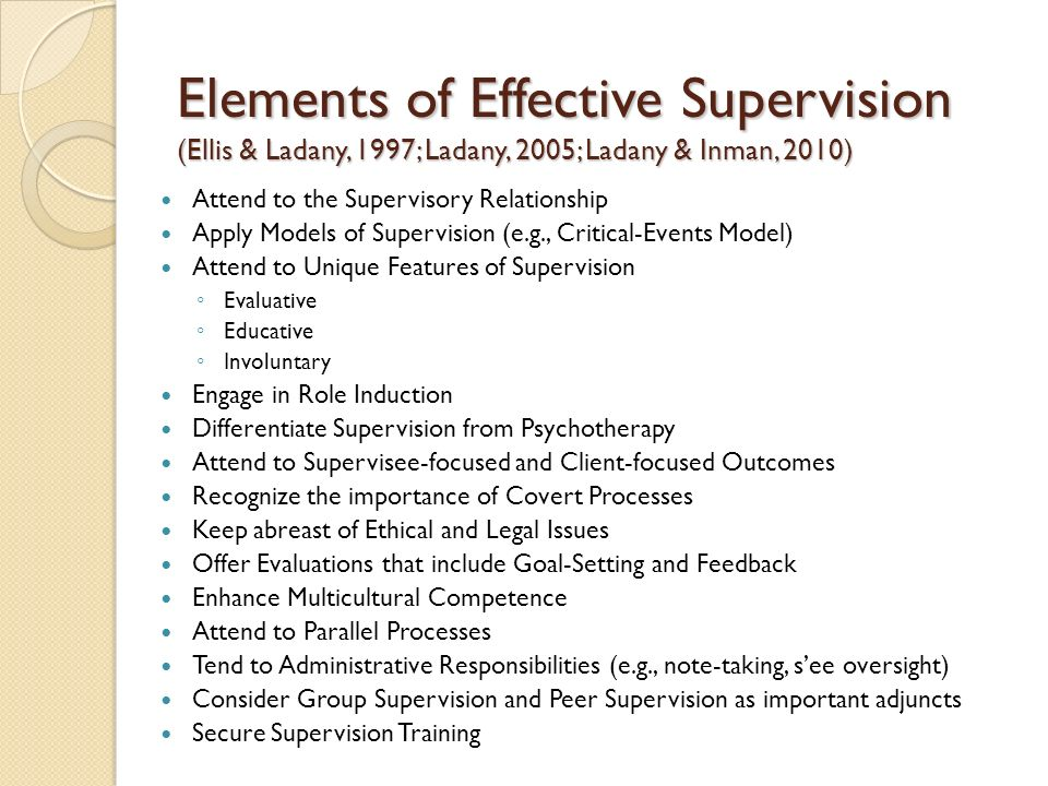 Elements of Effective Supervision (Ellis & Ladany, 1997; Ladany, 2005; Ladany & Inman, 2010)