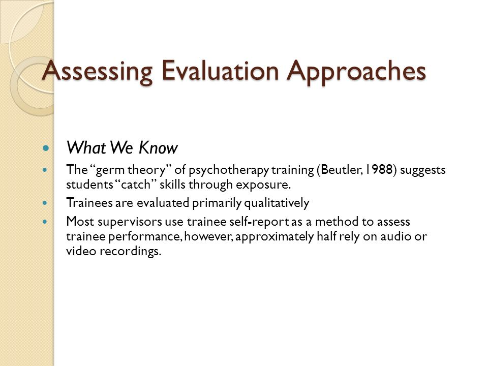 Assessing Evaluation Approaches
