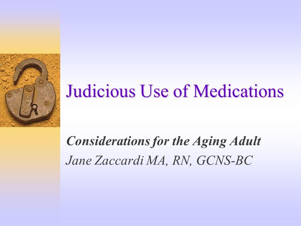 Judicious Use of Medications