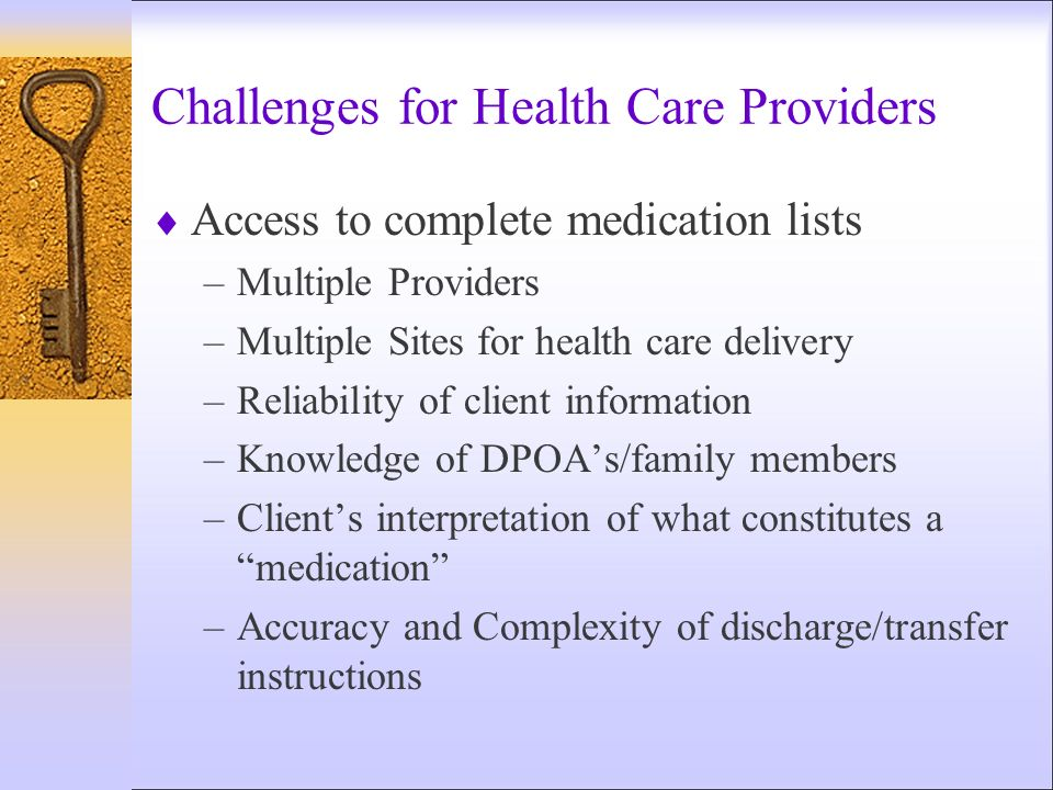 Challenges for Health Care Providers