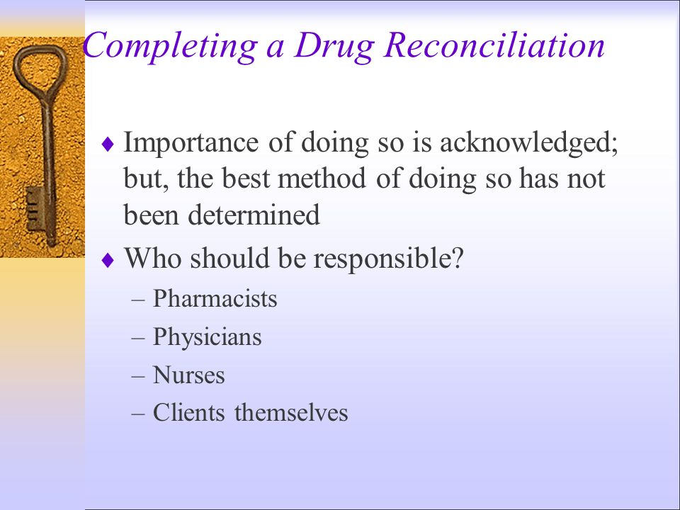 Completing a Drug Reconciliation