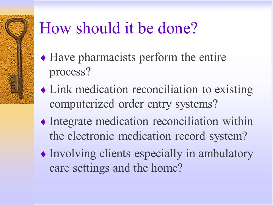 How should it be done Have pharmacists perform the entire process