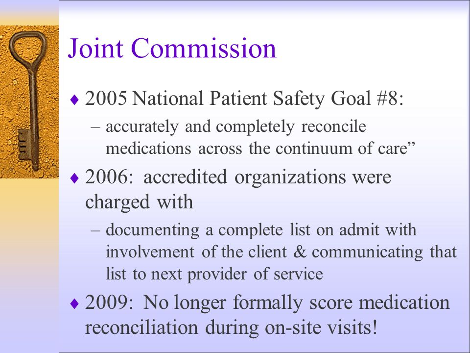 Joint Commission 2005 National Patient Safety Goal #8: