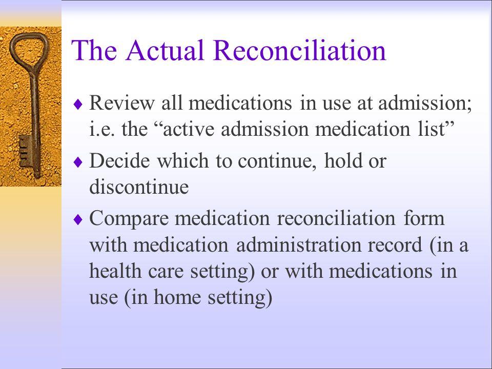 The Actual Reconciliation