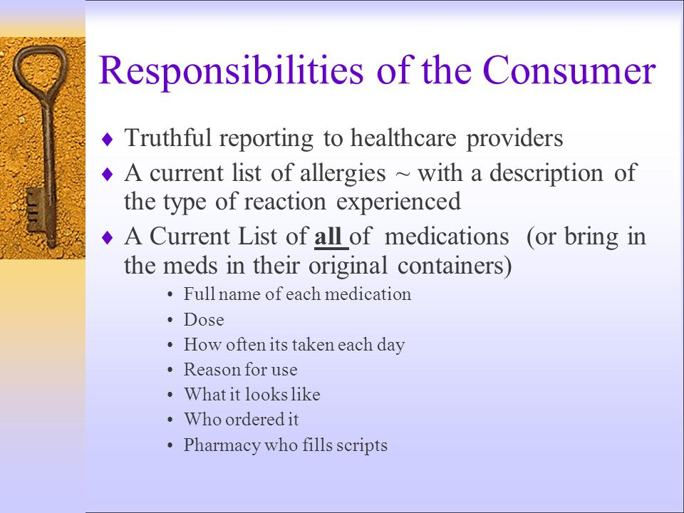 Responsibilities of the Consumer
