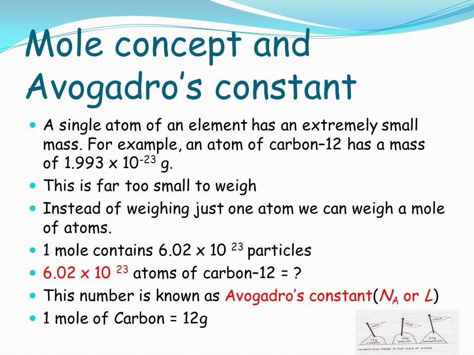 the mole concept and avogadros constant A mole may also be defined as  this constant value or number is referred to as avogadro's number for example: one mole of.
