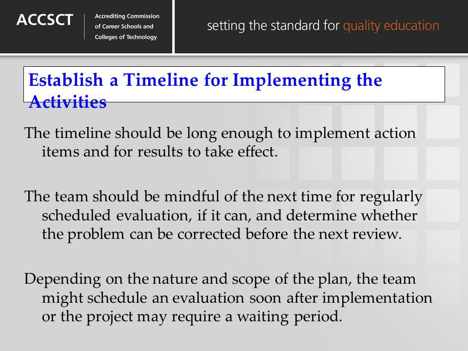 Establish a Timeline for Implementing the Activities