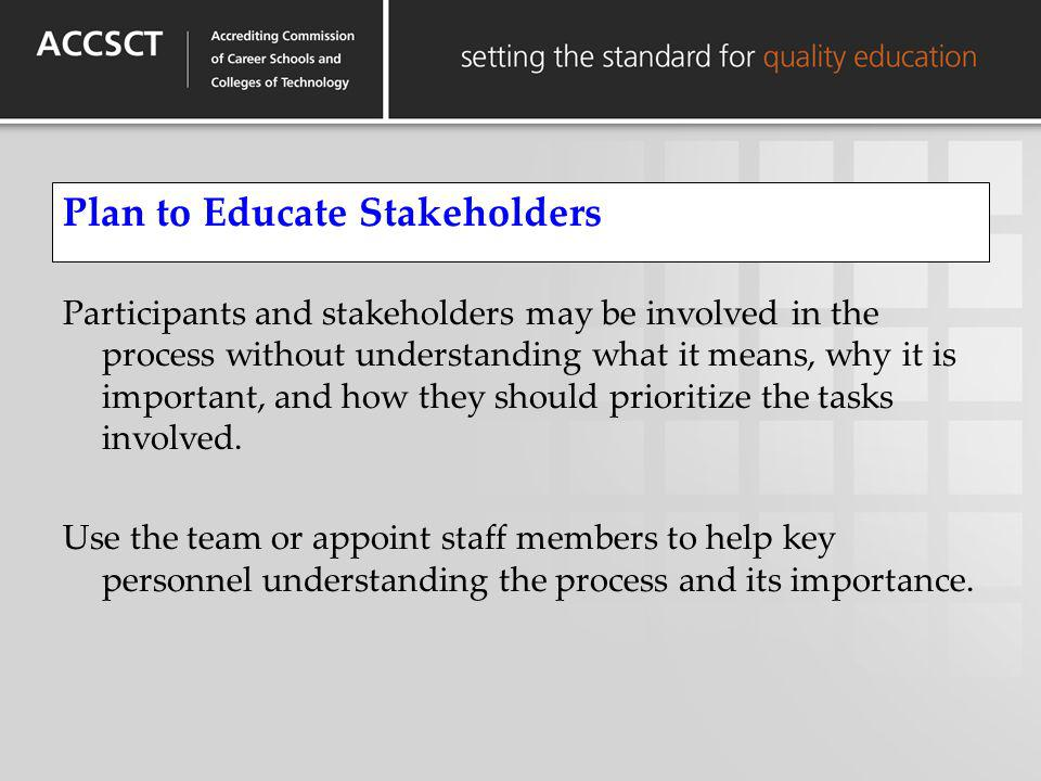Plan to Educate Stakeholders