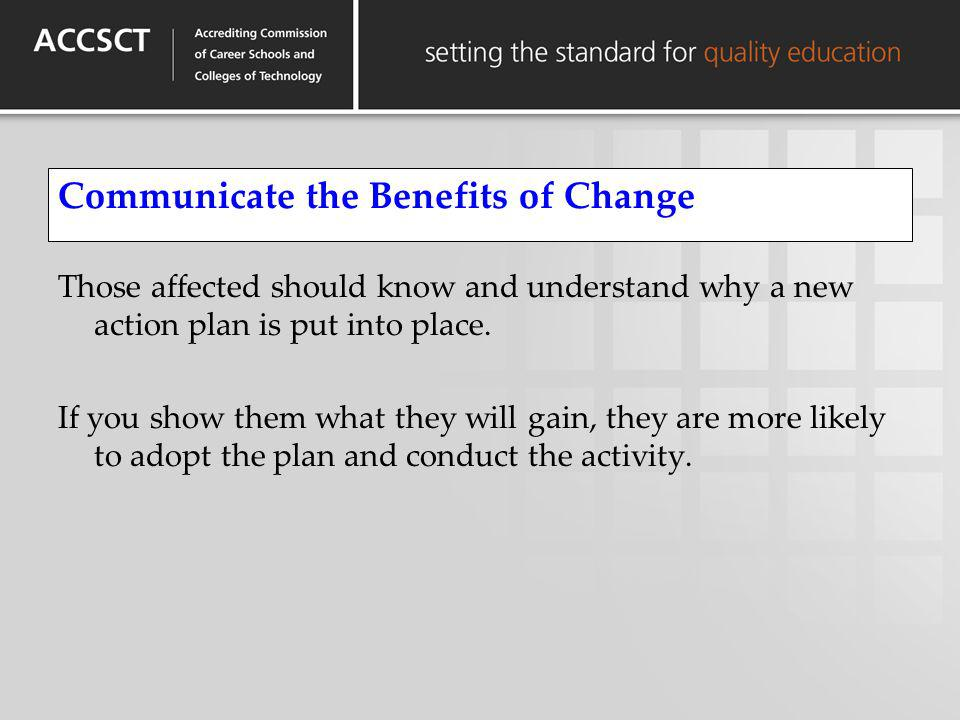 Communicate the Benefits of Change