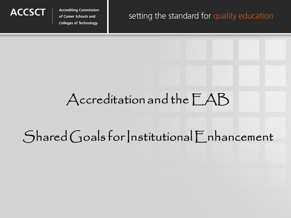 Accreditation and the EAB Shared Goals for Institutional Enhancement