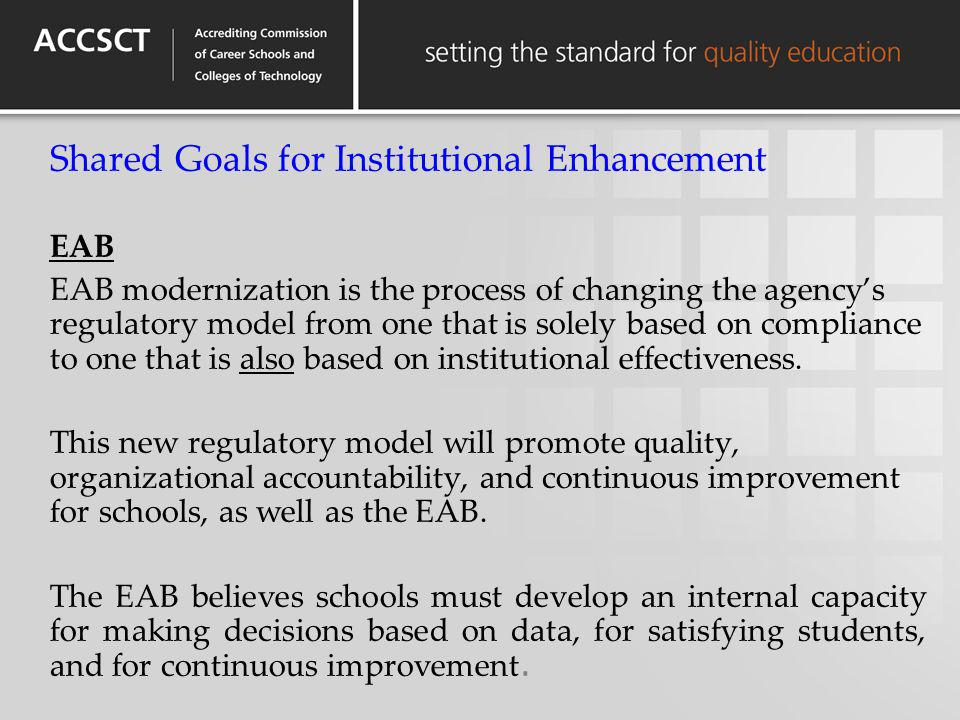 Shared Goals for Institutional Enhancement