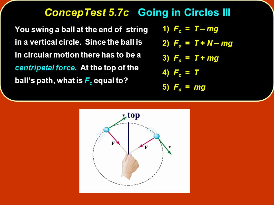 ConcepTest 5.7c Going in Circles III