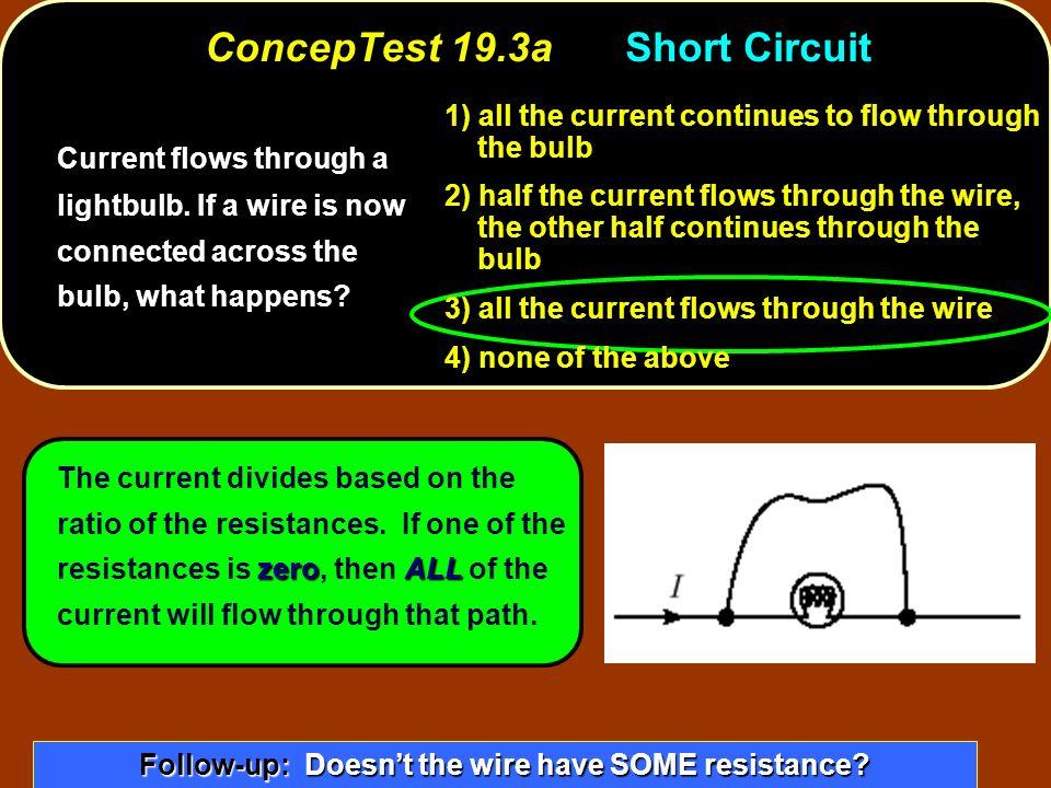 ConcepTest 19.3a Short Circuit