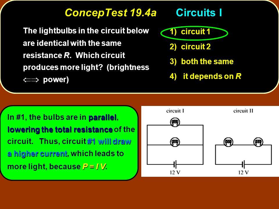 ConcepTest 19.4a Circuits I