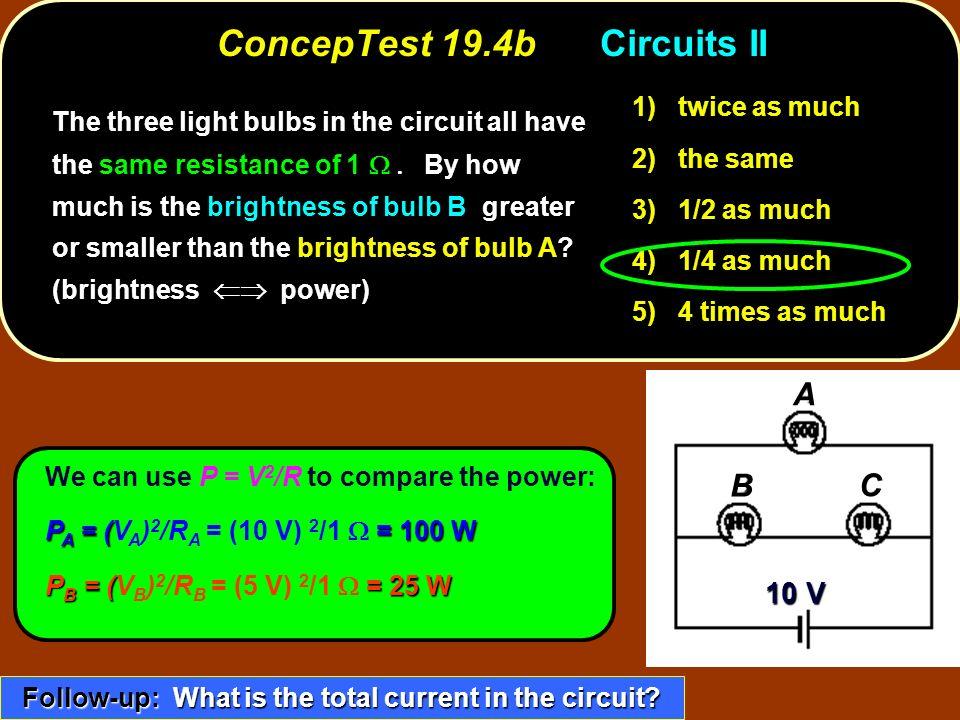 ConcepTest 19.4b Circuits II