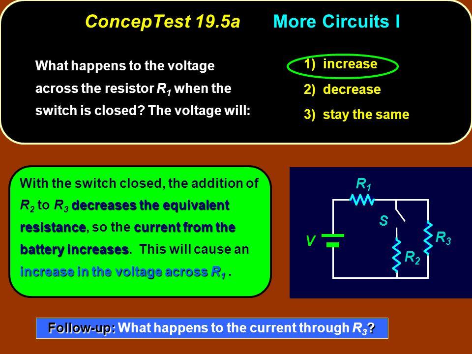 ConcepTest 19.5a More Circuits I
