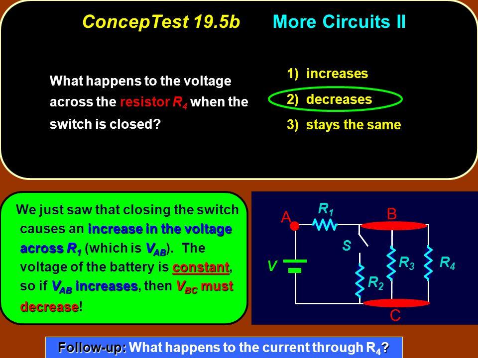 ConcepTest 19.5b More Circuits II