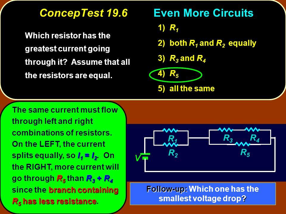 ConcepTest 19.6 Even More Circuits