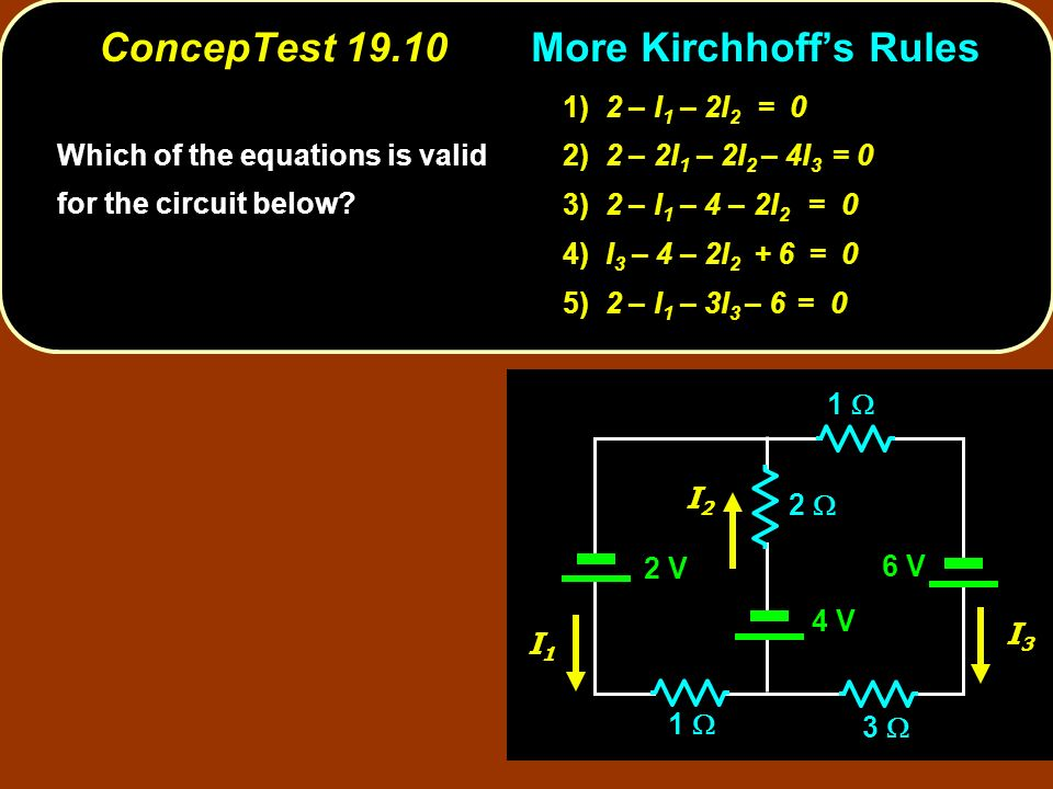ConcepTest 19.10 More Kirchhoff's Rules