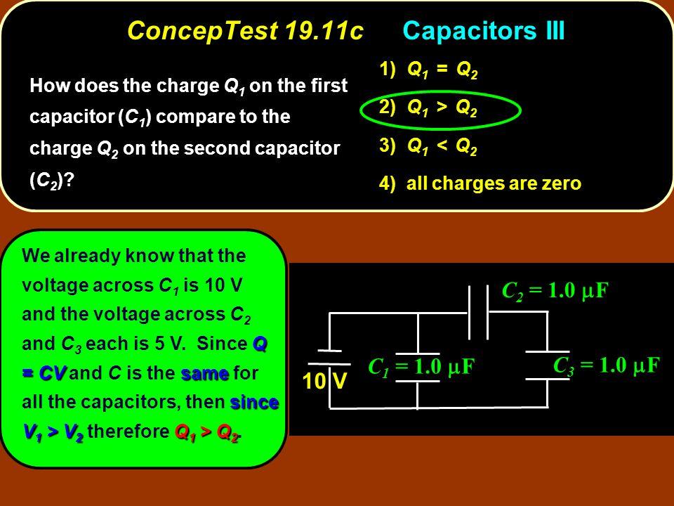 ConcepTest 19.11c Capacitors III