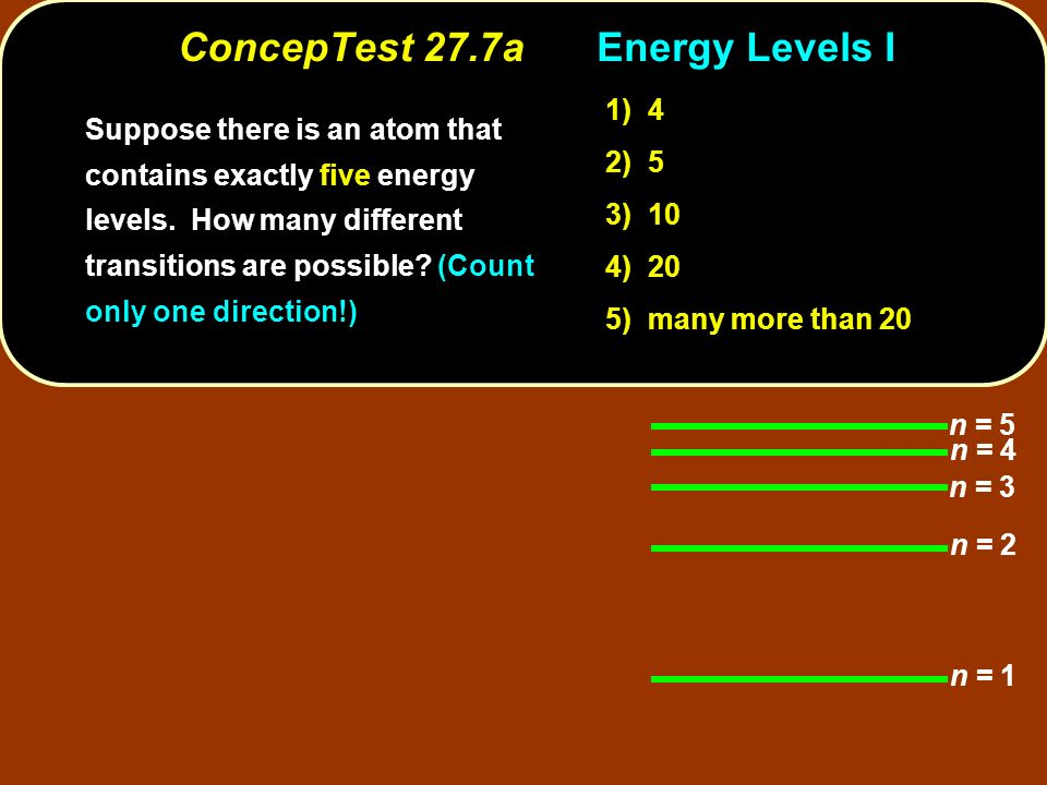 ConcepTest 27.7a Energy Levels I