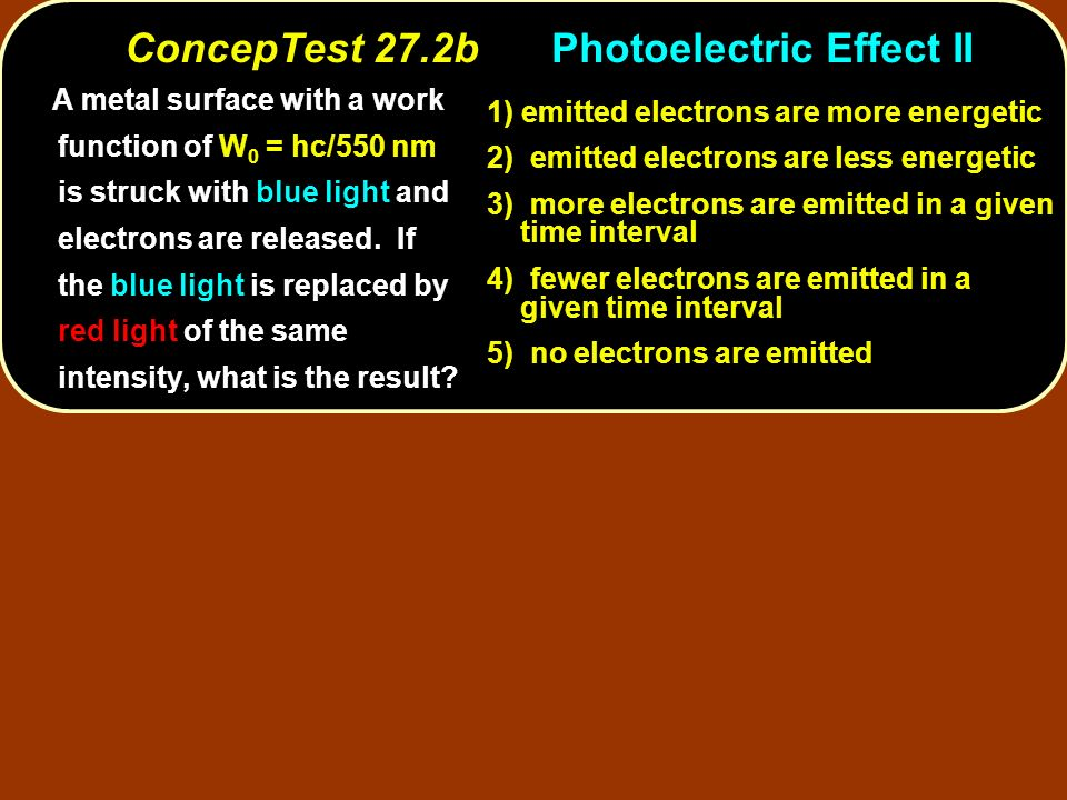 ConcepTest 27.2b Photoelectric Effect II