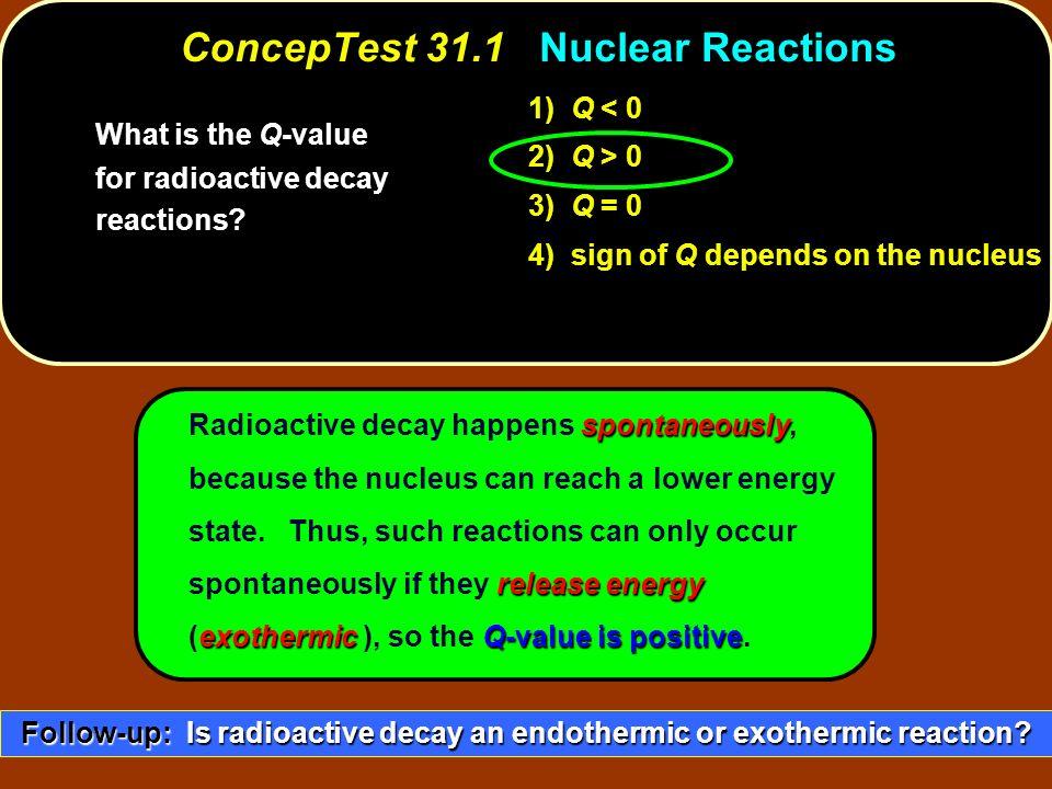 ConcepTest 31.1 Nuclear Reactions