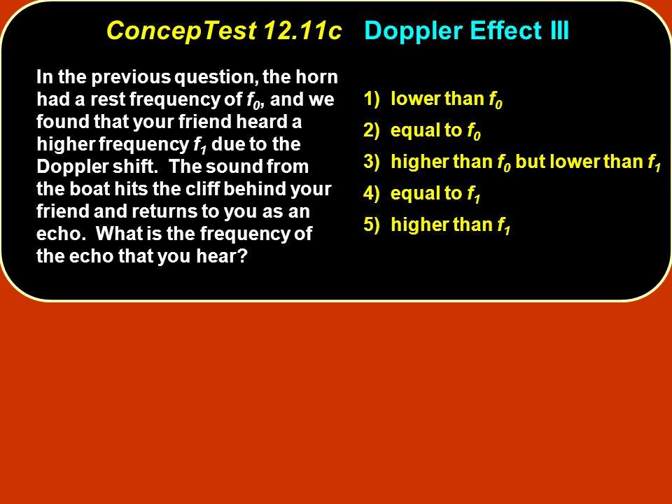 ConcepTest 12.11c Doppler Effect III