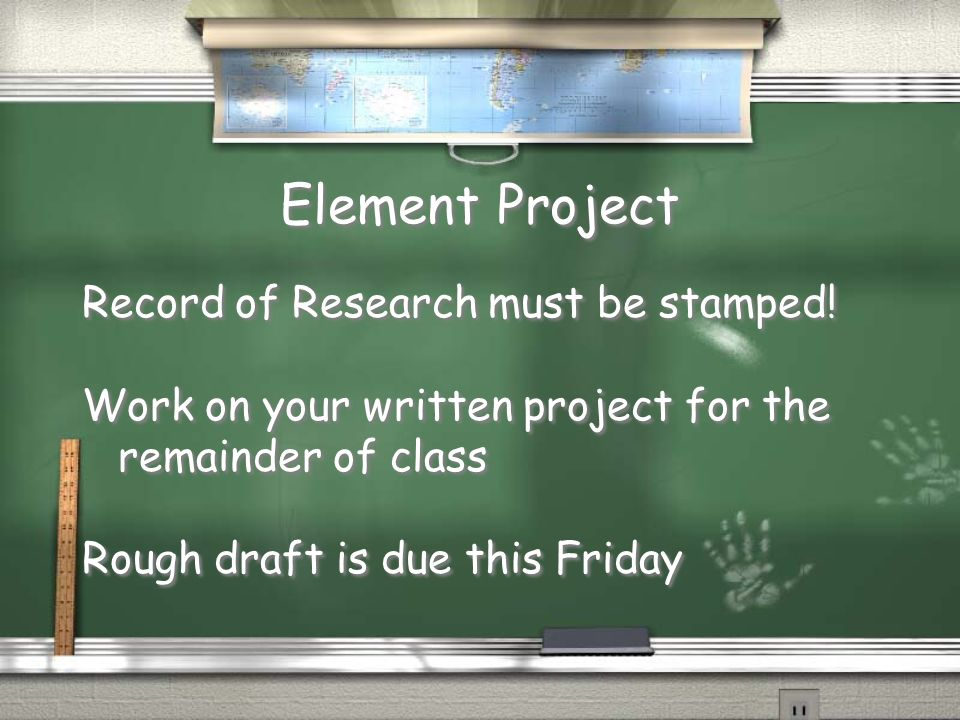 Element Project Record of Research must be stamped!