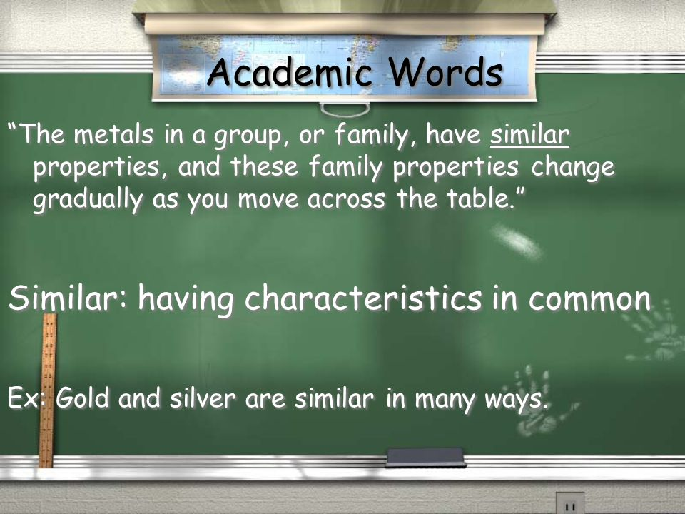 Academic Words Similar: having characteristics in common