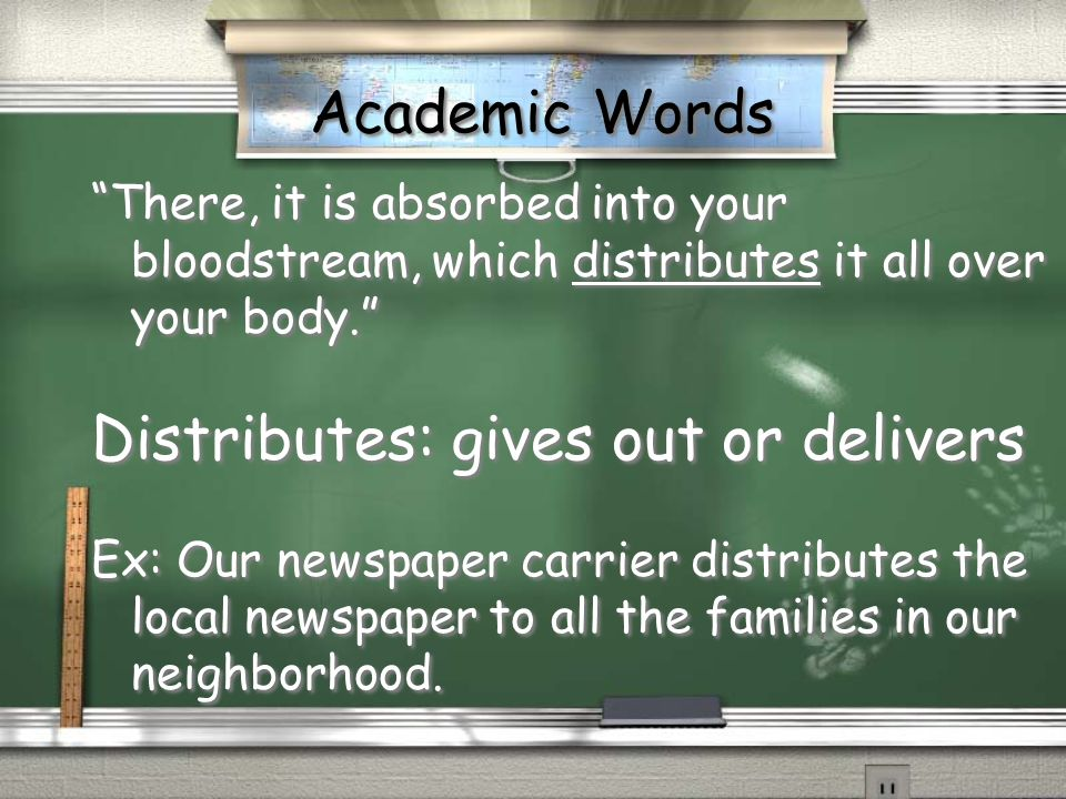 Distributes: gives out or delivers