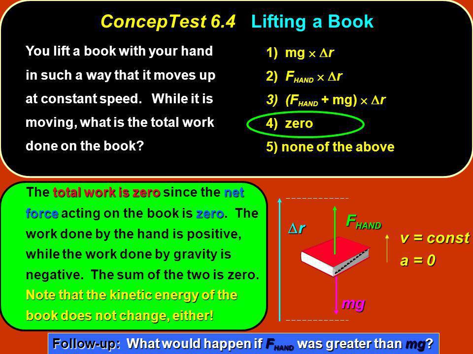 ConcepTest 6.4 Lifting a Book