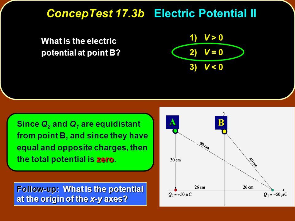 ConcepTest 17.3b Electric Potential II