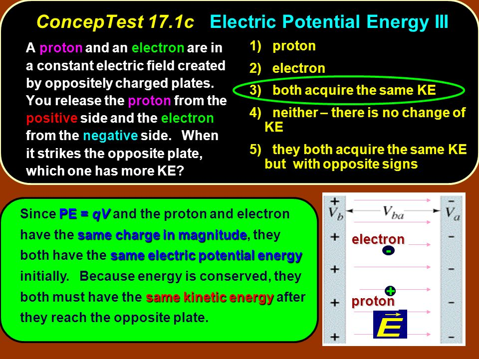 ConcepTest 17.1c Electric Potential Energy III