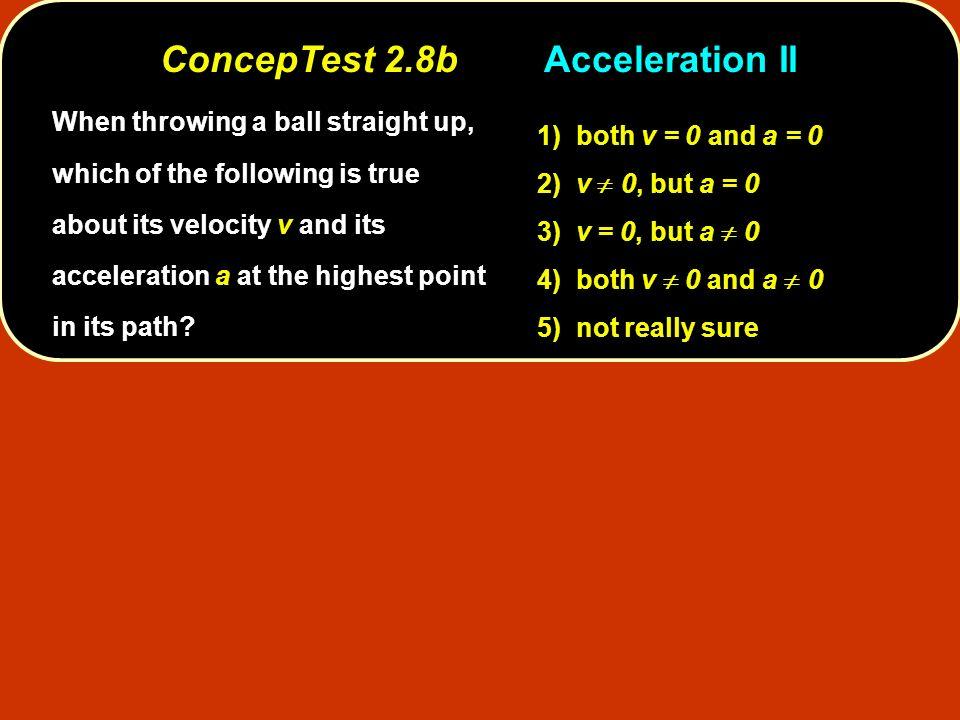 ConcepTest 2.8b Acceleration II