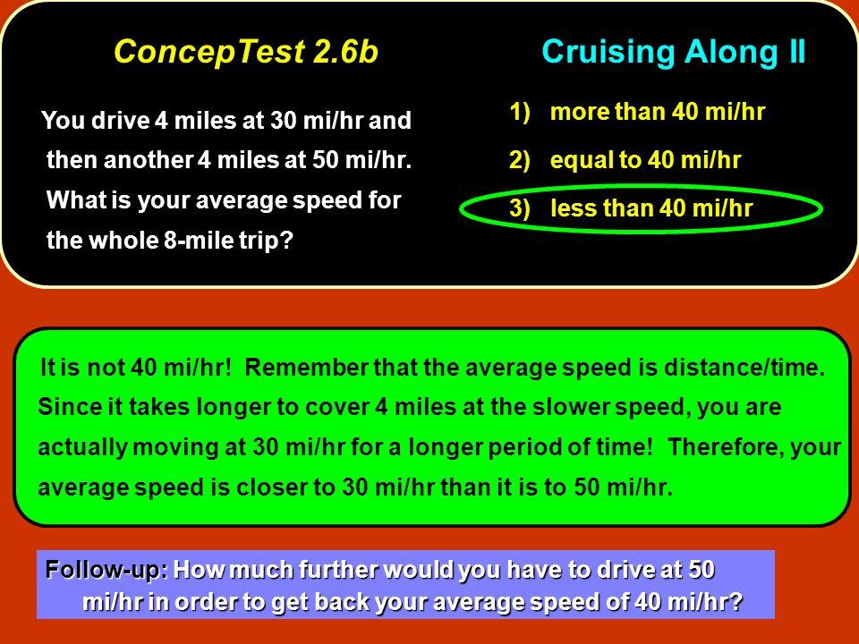 ConcepTest 2.6b Cruising Along II
