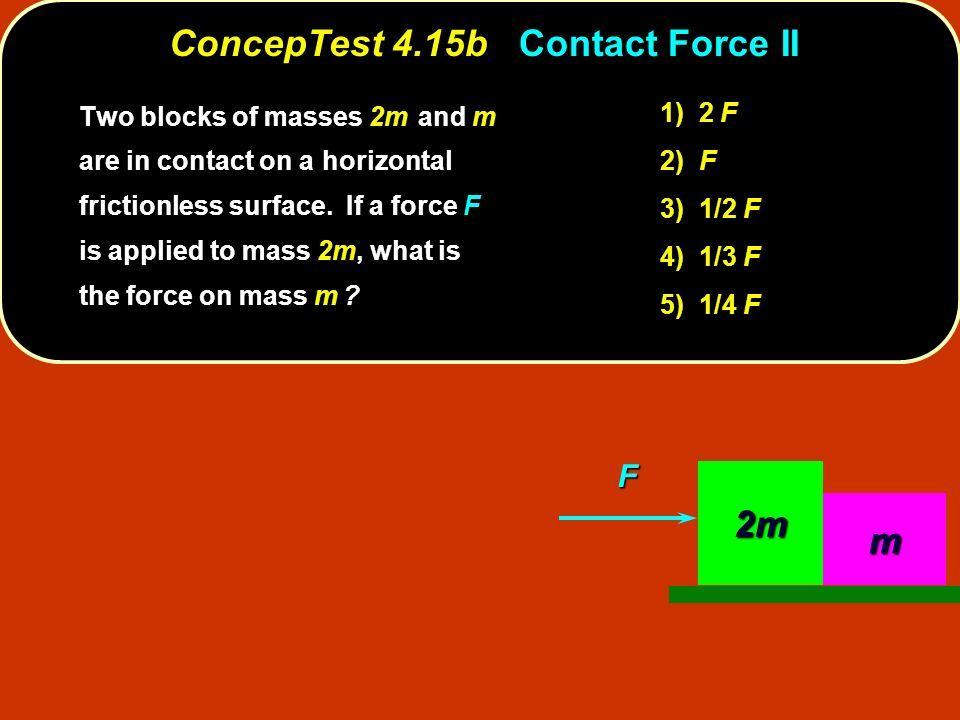 ConcepTest 4.15b Contact Force II