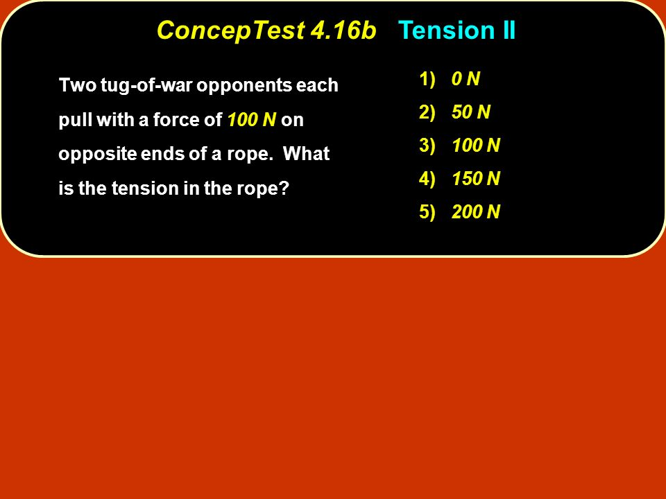 ConcepTest 4.16b Tension II