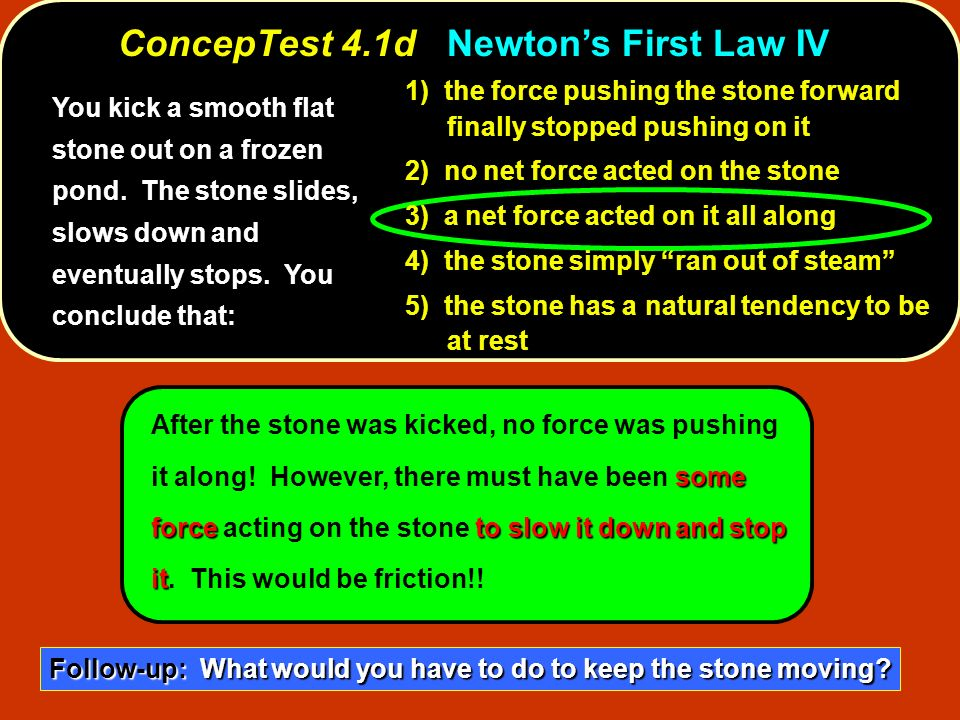 ConcepTest 4.1d Newton's First Law IV