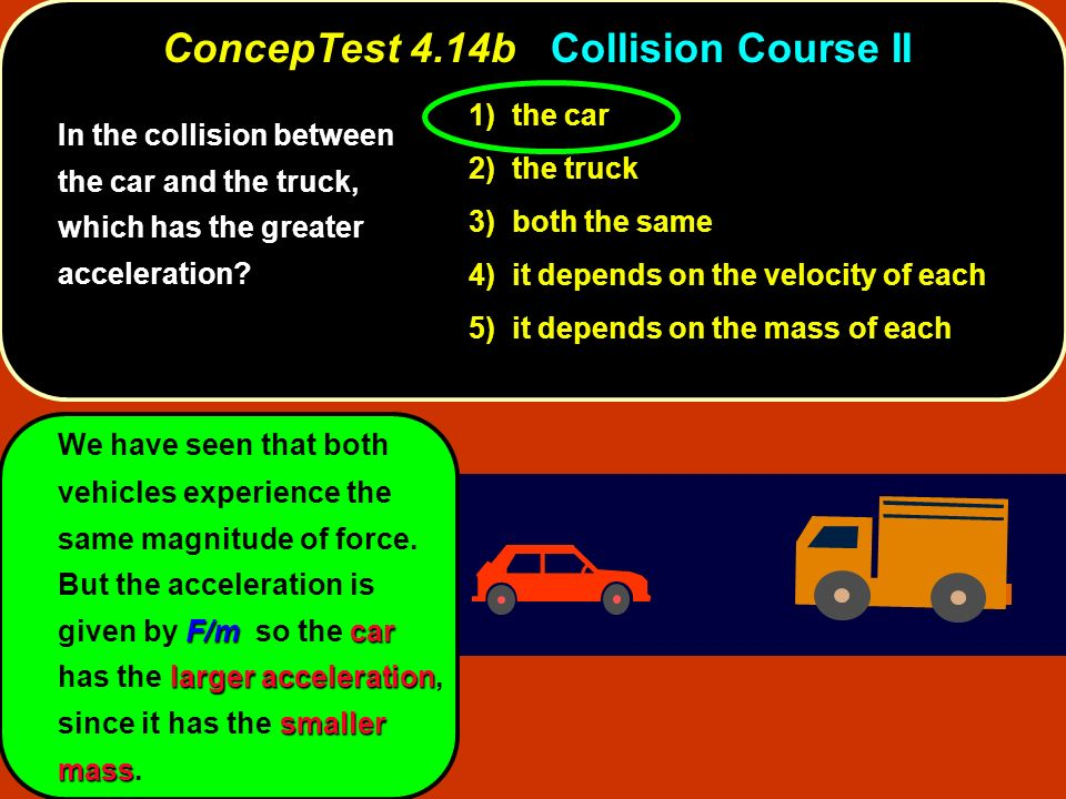 ConcepTest 4.14b Collision Course II