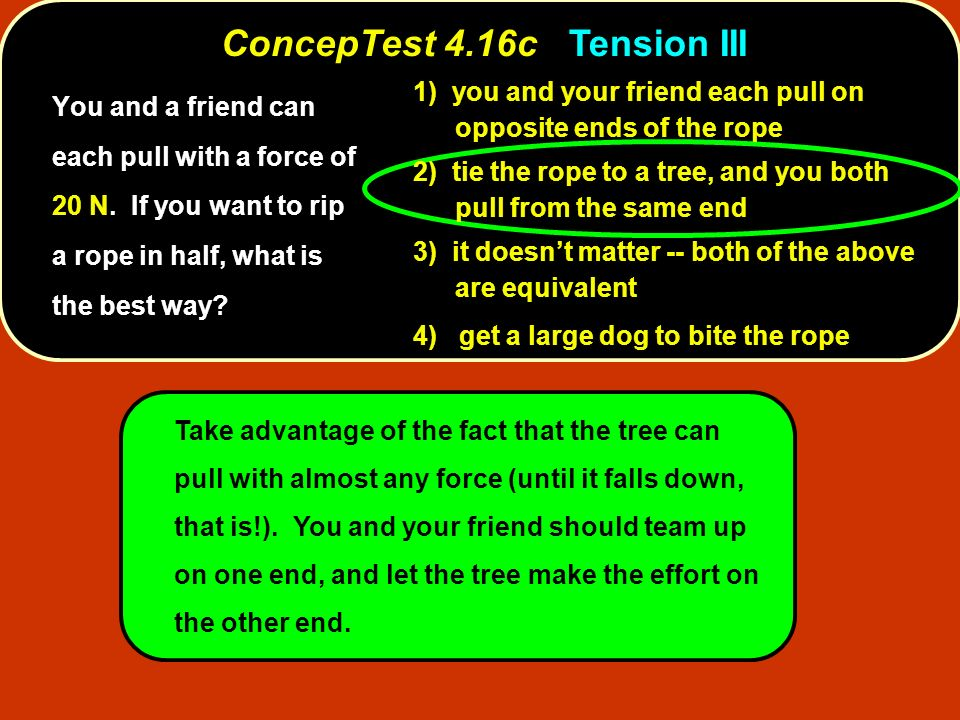ConcepTest 4.16c Tension III