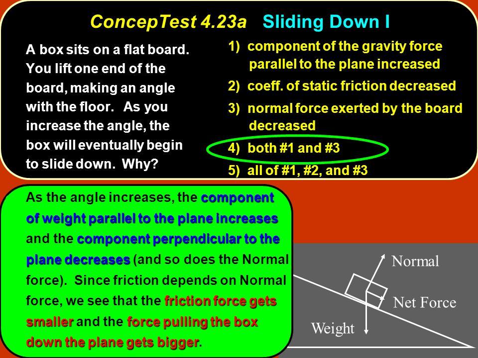 ConcepTest 4.23a Sliding Down I